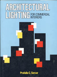 Architectural Lighting Design on Architectural Lighting For Commercial Interiors By P C   Manick